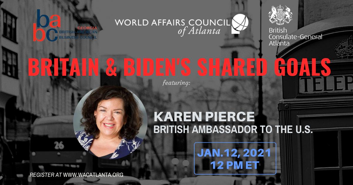 UK and US Shared Goals feat. Ambassador Pierce Jan 12 2020 at 12PM ET